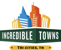 Incredible Towns - Tri-Cities, TN  •